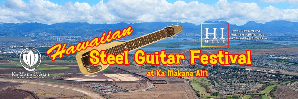 2018 Hawaiian Steel Guitar Festival at Ka Makana Ali'i