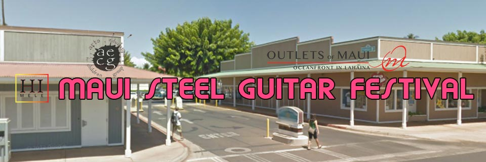 The 2019 Maui Steel Guitar Festival