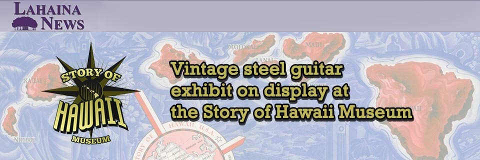 Vintage steel guitar exhibit on display at the Story of Hawaii Museum
