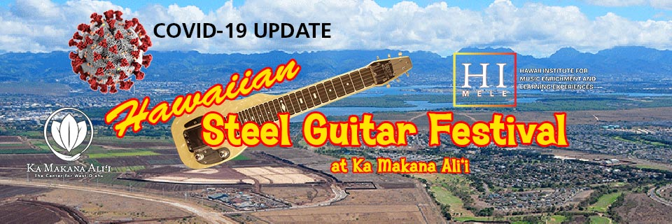 Hawaiian Steel Guitar Festival at Ka Makana Ali'i COVID-19