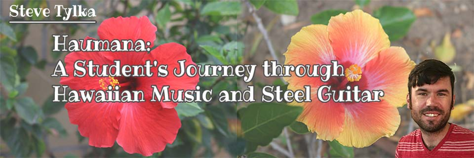 Haumana: A Student's Journey Through Hawaiian Music and Steel Guitar #1